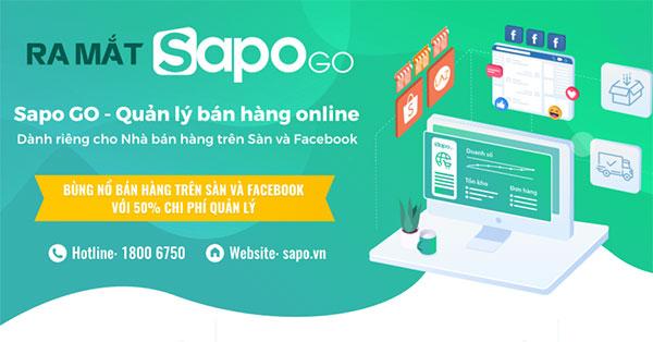 Ra mắt Sapo GO – giải pháp quản lý bán hàng online dành riêng cho nhà bán hàng trên sàn TMĐT và Facebook