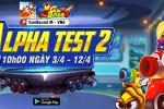 Alpha-Test-2-tu-ngay-3-thang-4